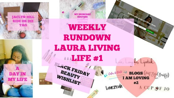 weekly rundown of lauralivinglife.com