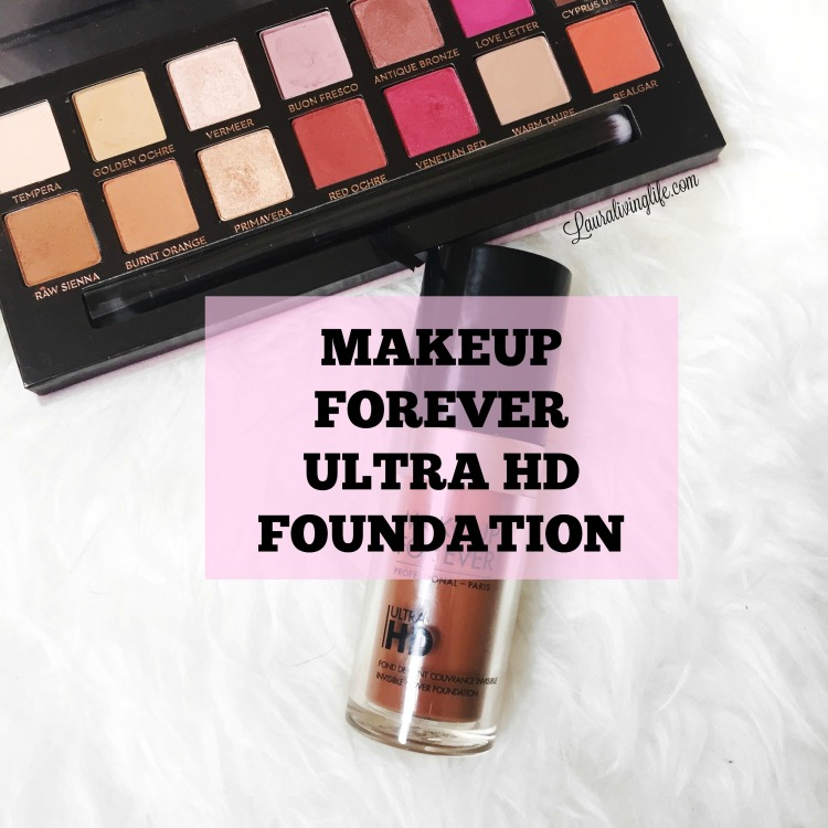 makeup forever ultra hd foundation- lauralivinglife.com