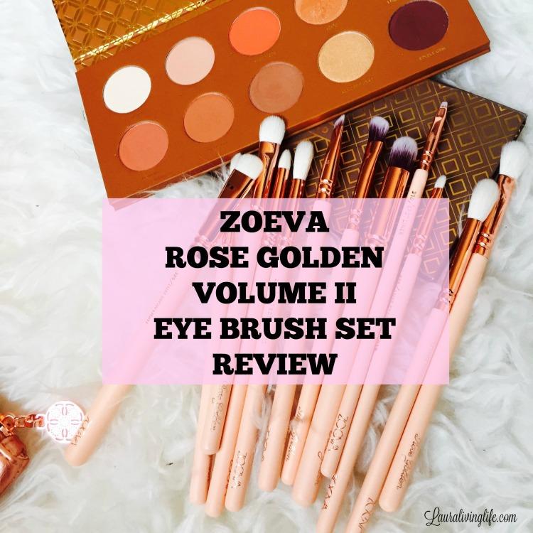Zoeva rose golden volume 2 eye brush set review | Lauralivinglife.com