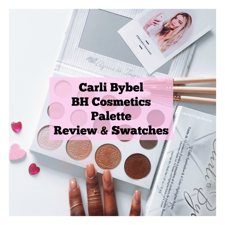 Carli Bybel BH Cosmetics Palette Review and Swatches