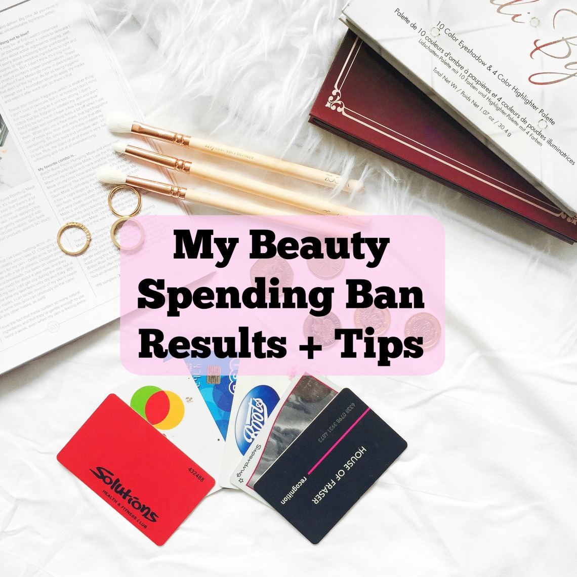 beauty spending ban results and tips